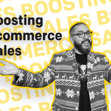 The Ultimate Guide to Boosting Ecommerce Sales