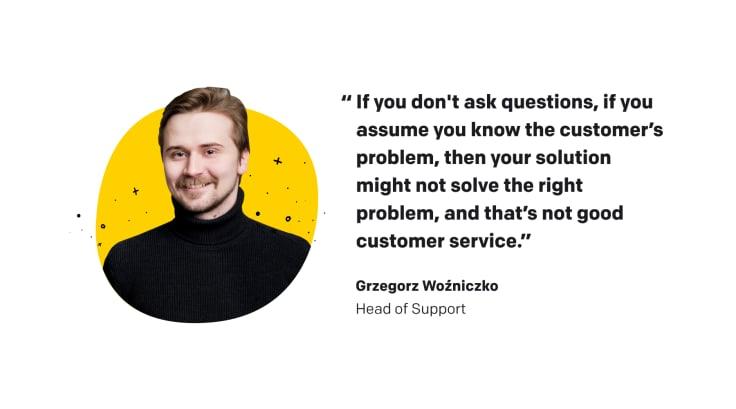 Quote of Grzegorz Woźniczko, LivChat's Head of Support