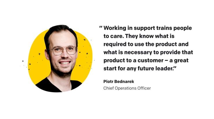 quote - Piotr Bednarek, LiveChat's COO