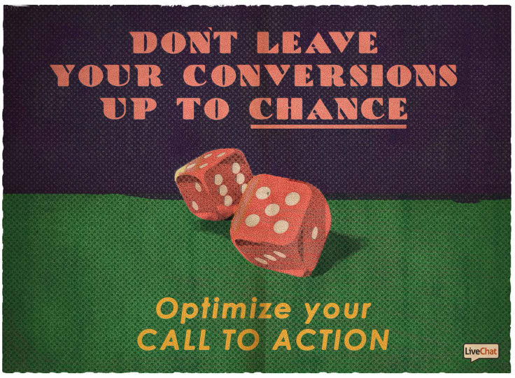 Dont Leave Your Conversions Up to Chance and Optimize Your Call to Action