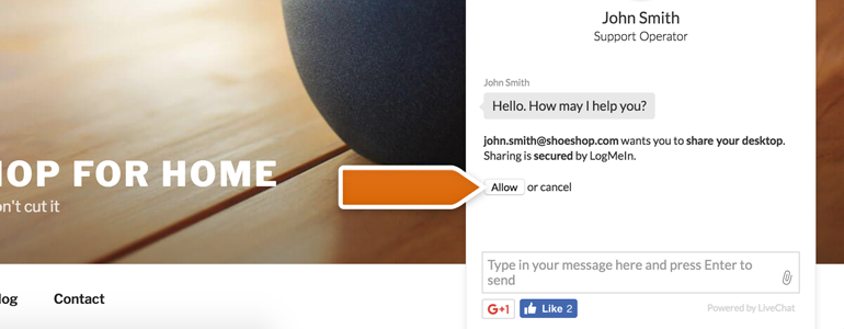 Join Me LiveChat: Ask your customer to click on Allow button, available in his chat window