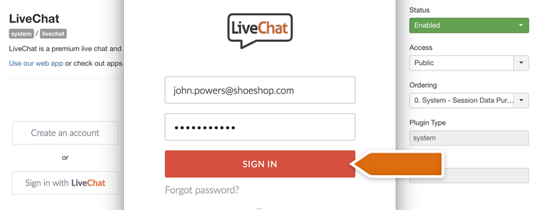 Joomla!: provide your LiveChat credentials and click on Sign in