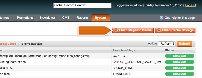 Flush your Magento cache
