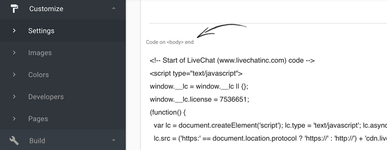 Ordering LiveChat: Paste your LiveChat snippet under the Code on body end section