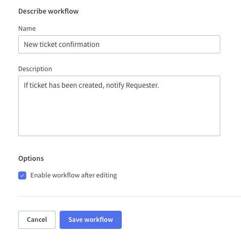 Name and description of the automated workflow