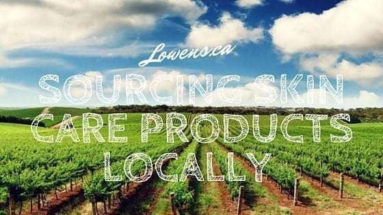 The Importance Of Sourcing Skin Care Products Locally