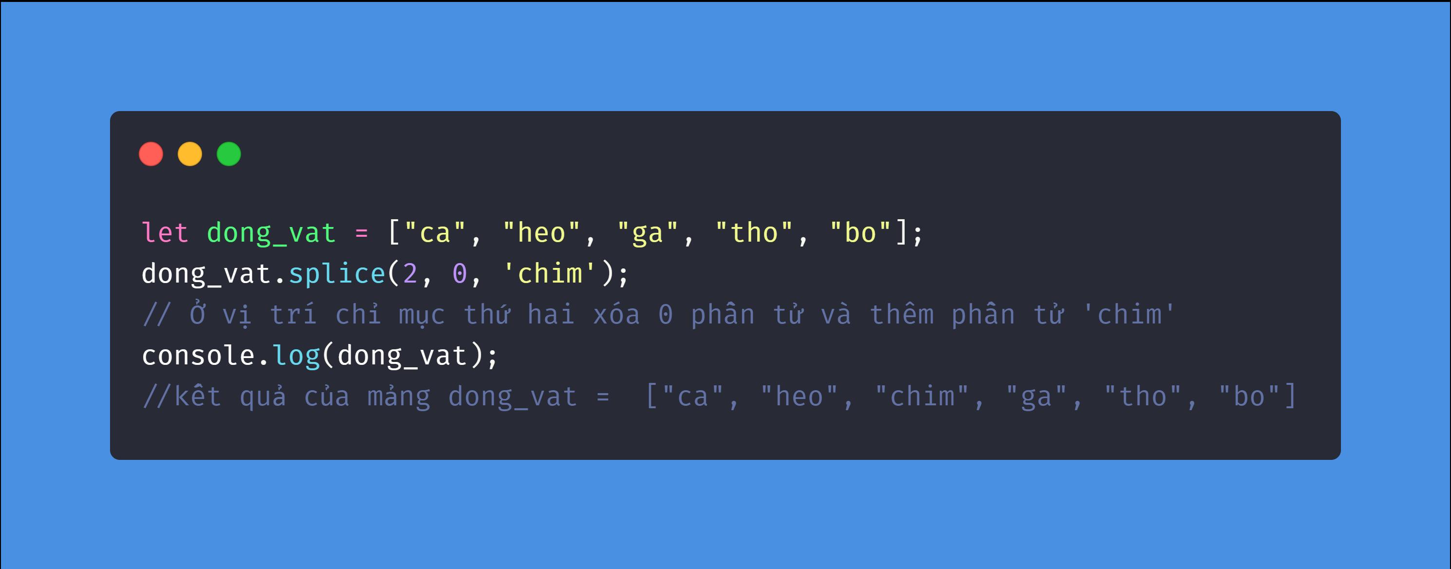 Phương Pháp splice Trong Javascript