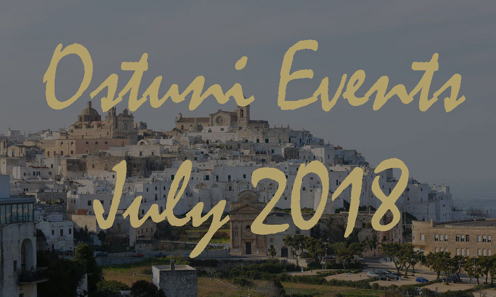Ostuni Events July 2018