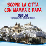 Guided tours of Ostuni for children