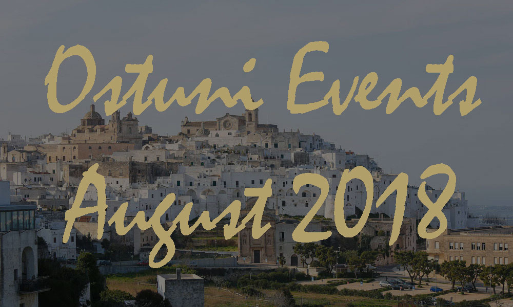 Ostuni Events August 2018