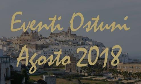 Eventi Ostuni Agosto 2018