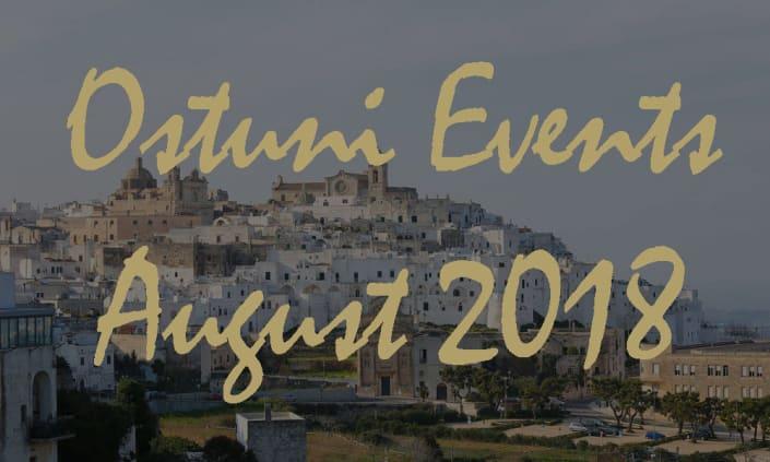 Ostuni Events August 2018