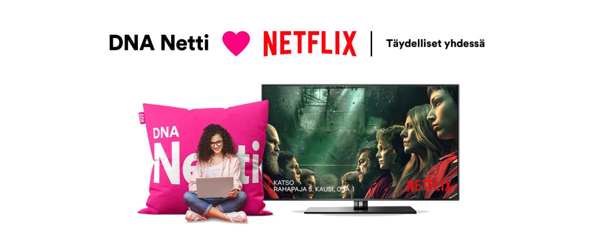 DNA Netti + Netflix - Täydelliset yhdessä