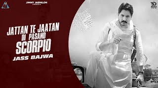 SCORPIO – Jass Bajwa Video HD