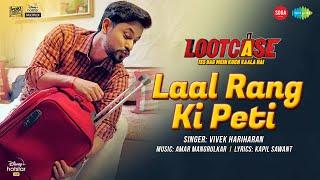 Laal Rang Ki Peti – Vivek Hariharan – Lootcase Video HD