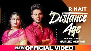 Distance Age – R Nait – Gurlej Akhtar Video HD