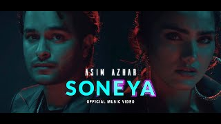 Soneya – Asim Azhar Video HD