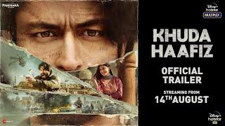 Khuda Haafiz 2020 Movie Trailer Video HD