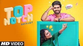 Top Notch – Shivjot – Gurlej Akhtar Video HD