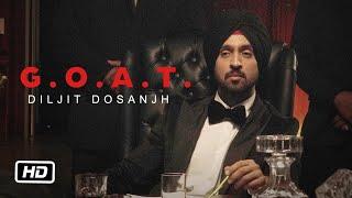GOAT- Diljit Dosanjh Ft Karan Aujla Video HD
