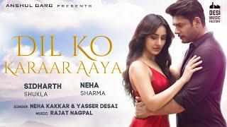 Dil Ko Karaar Aaya – Neha Kakkar – Yasser Desai Video HD