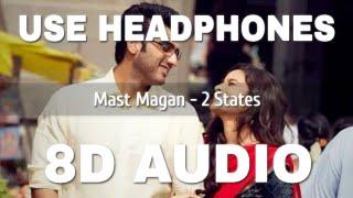Mast Magan (8D AUDIO) – Arijit Singh Video HD