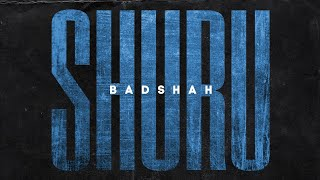 SHURU – BADSHAH Video HD