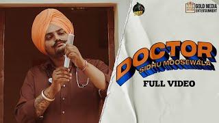 Doctor – Sidhu Moose Wala