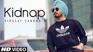 Kidnap - Virasat Sandhu