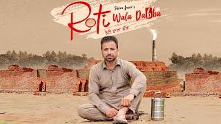Roti Wala Dabba - Sheera Jasvir