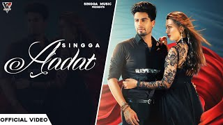 Aadat – Singga Video HD