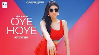 Oye Hoye – Ritu Bhaggi