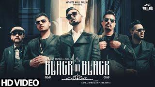 Black On Black – Harman Binner Video HD
