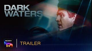 Dark Waters 2020 SonyLIV Web Series Video HD