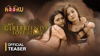My Girlfriends Love Story Kooku 2020 Web Series
