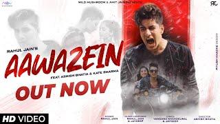 Aawazein – Rahul Jain Video HD