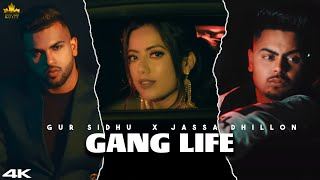 Gang Life – Gur Sidhu Video HD