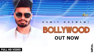Bollywood – Sumit Goswami Video HD