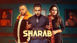 Sharaab – Gippy Grewal – Gurlez Akhtar