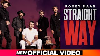 Straight Way – Romey Maan