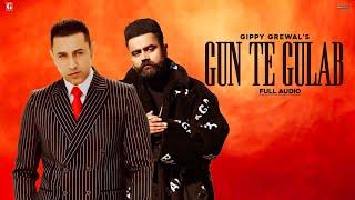 Gun Te Gulab – Amrit Maan – Gippy Grewal