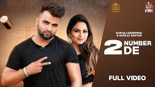2 Number De – Guntaj Dandiwal Ft Gurlez Akhtar Video HD