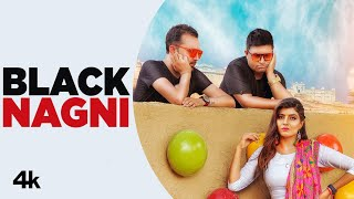 Black Nagni – Raju Punjabi Video HD