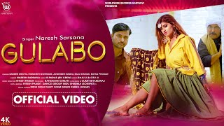 GULABO – Naresh Sarsana Video HD
