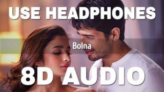 Bolna (8D AUDIO) Arijit Singh – Kapoor & Sons Video HD