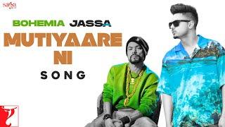 Mutiyaare Ni – Jassa Dhillon Ft Bohemia Video HD