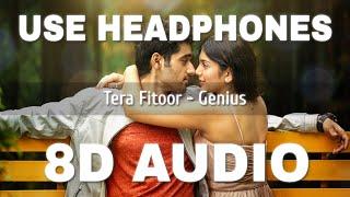Tera Fitoor (8D AUDIO) – Arijit Singh Video HD