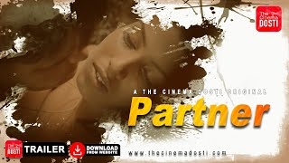 PARTNER The Cinema Dosti Web Series