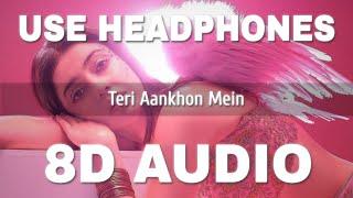 Teri Aankhon Mein (8D AUDIO) – Darshan Raval – Neha Kakkar Video HD