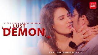 LUST DEMON 2020 The Cinema Dosti Web Series